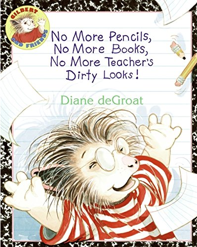june no more pencils no more books no more teachers dirty looks diane degroat