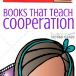 I've gathered a few books that help your child develop good cooperation skills. These books are dual purpose as they teach while getting in reading time. #teachingsecondgrade #cooperationskills #reading #lifeskills | Books on Cooperation | Reading Curriculum | Teaching Life Skills | Books for Elementary Kids