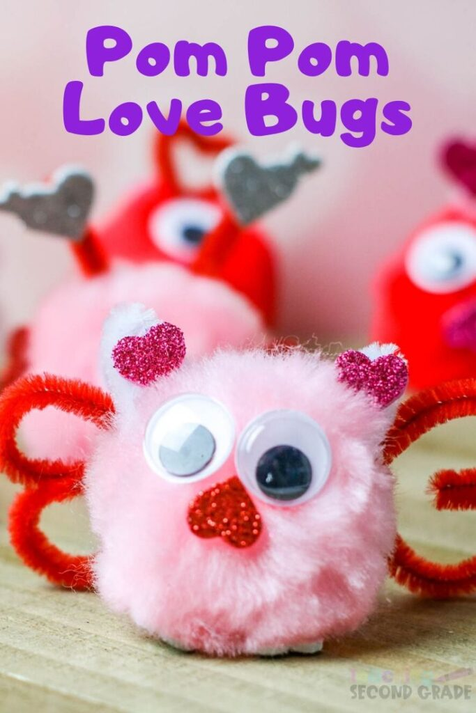 If you have a kid that loves crafts, this is going to make your day. These Pom Pom Love Bugs are perfect for Valentine's Day classrooms. #teachingsecondgrade #valentinesdaycraft #lovebugs #kidscraft #classroomcraft | Valentine's Day Crafts | Easy Crafts for Kids | Classroom Crafts | Love Bug Crafts |