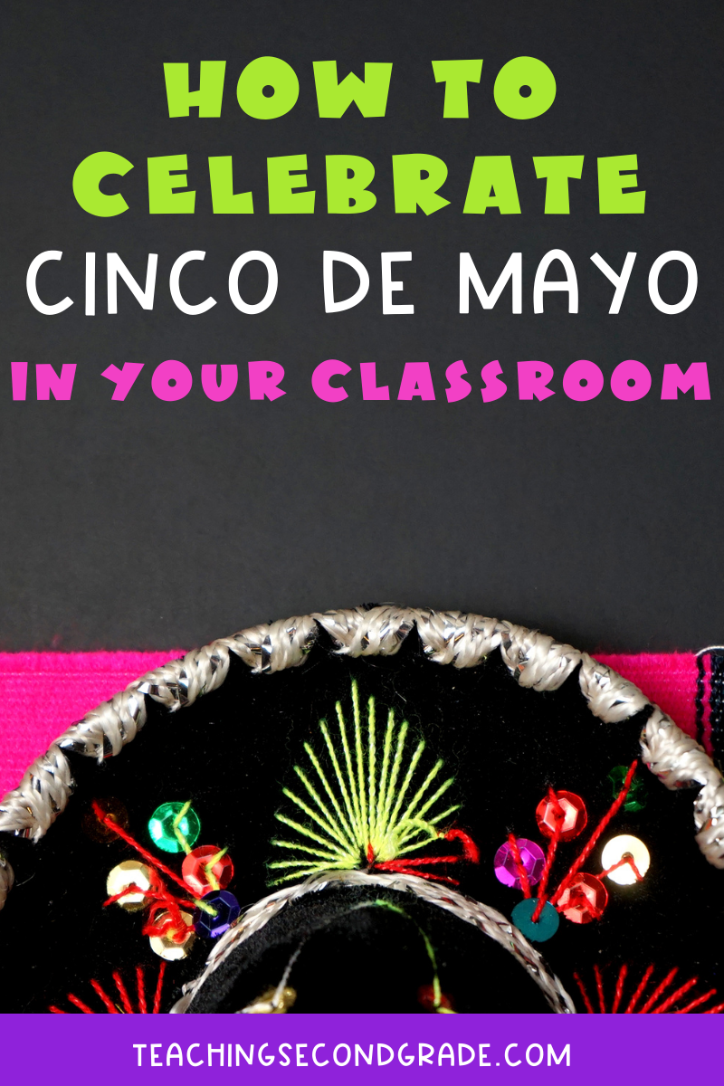 How to celebrate Cinco de Mayo in your classroom.