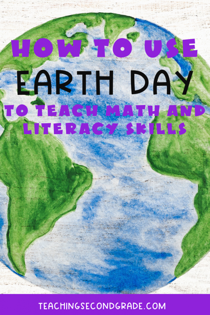 How to use Earth Day to teach math and literacy skills.